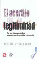 El Acertijo De La Legitimidad/ The Riddle Of Legitimacy