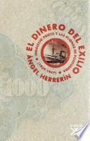 El Dinero Del Exilio