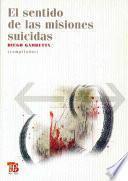 El Sentido De Las Misiones Suicidas