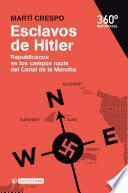 Esclavos De Hitler