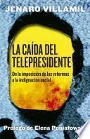 libro La Caída Del Telepresidente