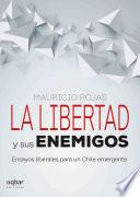 La Libertad Y Sus Enemigos