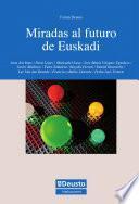 Miradas Al Futuro De Euskadi