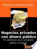 Negocios Privados Con Dinero Público
