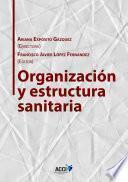 libro Organización Y Estructura Sanitaria