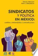 libro Sindicatos Y Política En México