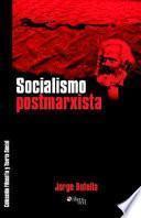 Socialismo Postmarxista