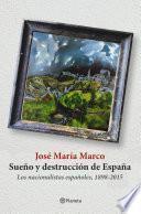 Sueño Y Destrucción De España