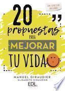 libro 20 Propuestas Para Mejorar Tu Vida