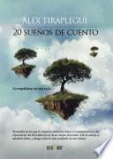 20 Sueños De Cuento