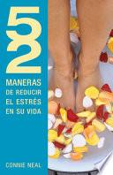 libro 52 Maneras De Reducir El Estres En Su Vida