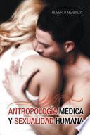 Antropología Médica Y Sexualidad Humana