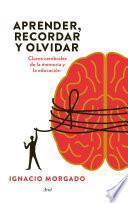 libro Aprender, Recordar Y Olvidar
