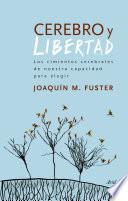 libro Cerebro Y Libertad