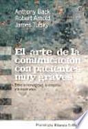 El Arte De La Comunicación Con Pacientes Muy Graves