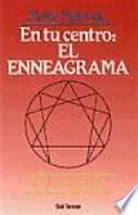 En Tu Centro, El Enneagrama