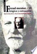 libro Freud Mentor, Trágico Y Extrangero