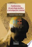 Fundamentos De Psicología Jurídica E Investigación Criminal