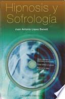 Hipnosis Y Sofrología