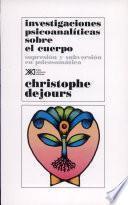 libro Investigaciones Psicoanalíticas Sobre El Cuerpo
