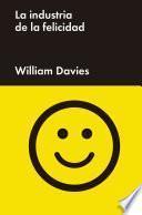 libro La Industria De La Felicidad