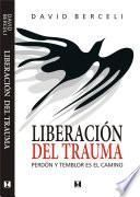 libro Liberación Del Trauma