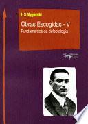 Obras Escogidas De Vygotski   V