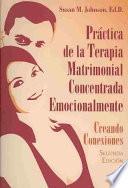 Práctica De La Terapia Matrimonial Concentrada Emocionalmente