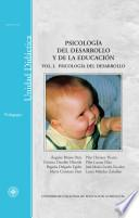 Psicología Del Desarrollo Y De La Educación. Vol I. Psicología Del Desarrollo