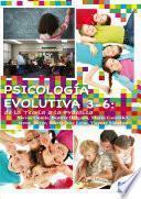 Psicología Evolutiva 3 6: De La Teoría A La Práctica