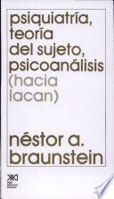 libro Psiquiatría, Teoría Del Sujeto, Psicoanálisis