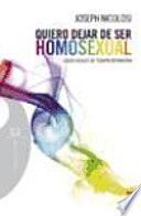 Quiero Dejar De Ser Homosexual