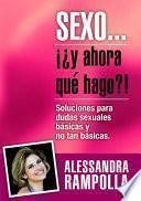 libro Sexo ¡¿y Ahora QuÉ Hago?!