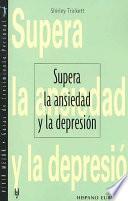 libro Supera La Ansiedad Y La Depresión