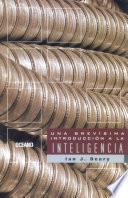 Una Brevísima Introducción A La Inteligencia