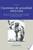 Cuestiones De Actualidad, 1993 1994
