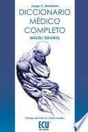 Diccionario Médico Completo, Inglés Español