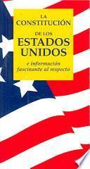 La Constitucion De Los Estados Unidos/ The United States Constitution