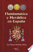 libro Numismática Y Heráldica En España