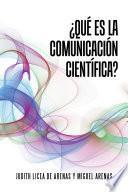 Qu Es La Comunicacin Cientfica?