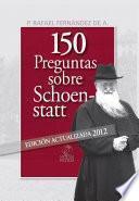 libro 150 Preguntas Sobre Schoenstatt