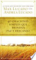 libro 40 Oraciones Sencillas Que Traen Paz Y Descanso