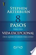 libro 8 Pasos Para Una Vida Excepcional