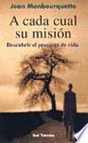 libro A Cada Cual Su Misión