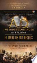 A. D. The Bible Continues En Espaà Ol: El Libro De Los Hechos