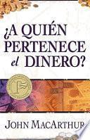 libro A Quien Pertenece El Dinero? / Whose Money Is It Anyway?