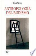 Antropología Del Budismo