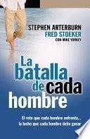 libro Batalla De Cada Hombre, La: Every Man S Battle