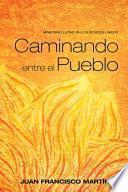 libro Caminando Entre El Pueblo