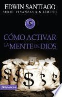libro Cómo Activar La Mente De Dios